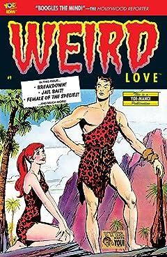 WEIRD Love #9