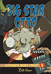 Elephants Never Forget Vol. 3: Big Star Otto