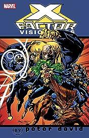 X-Factor Visionaries by Peter David Vol. 1