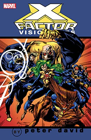 X-Factor Visionaries by Peter David Vol. 1