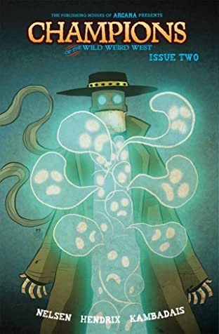 Champions of the Wild Weird West #2