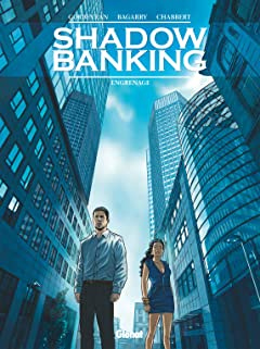Shadow Banking Tome 2: Engrenage