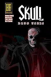 Skull: Drug Users