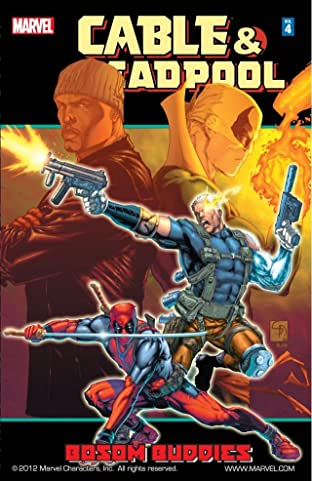 Cable & Deadpool Tome 4: Bosom Buddies
