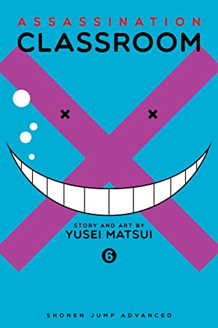 Assassination Classroom Vol. 6