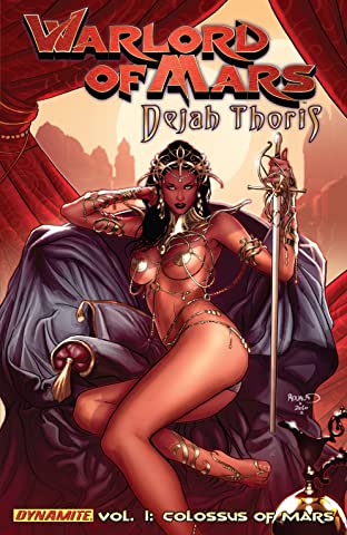 Warlord of Mars: Dejah Thoris Tome 1: Colossus of Mars