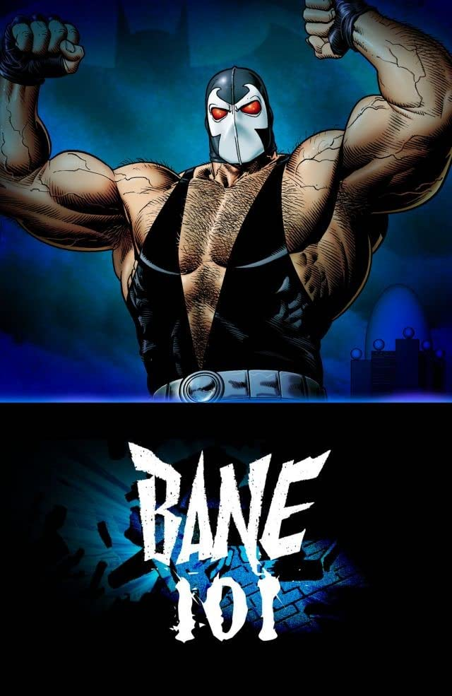 Bane 101