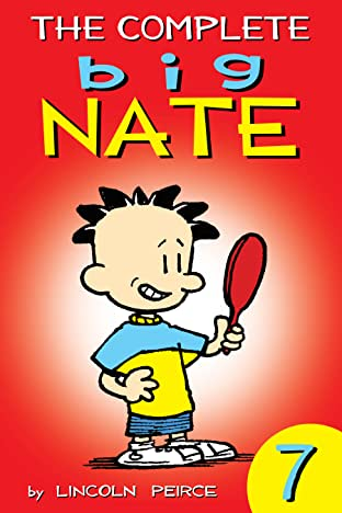 The Complete Big Nate Vol. 7