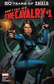 The Cavalry: S.H.I.E.L.D. 50th Anniversary #1