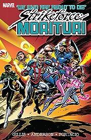 Strikeforce: Morituri Vol. 1