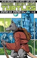 Teenage Mutant Ninja Turtles Vol. 2: Enemies Old, Enemies New