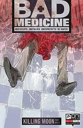 Bad Medicine #4