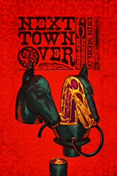 Next Town Over #6