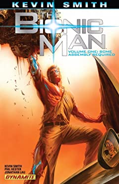 The Bionic Man Tome 1: Some Assembly Required
