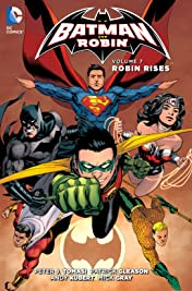 Batman and Robin (2011-2015) Vol. 7: Robin Rises