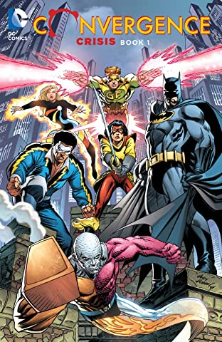 Convergence: Crisis: Book One