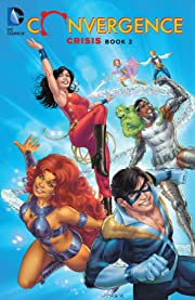 Convergence: Crisis: Book Two