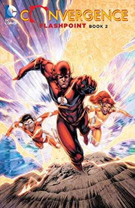 Convergence: Flashpoint: Book Two
