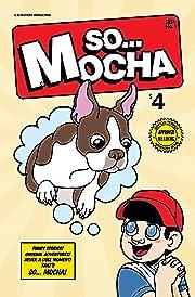 So Buttons Presents: So Mocha #1