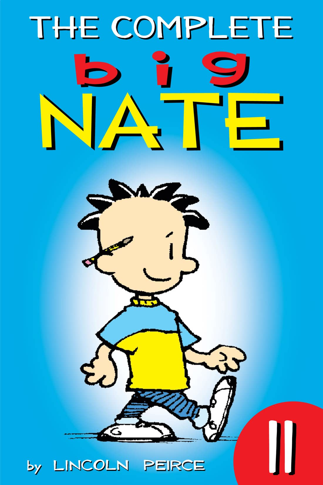 The Complete Big Nate Vol. 11
