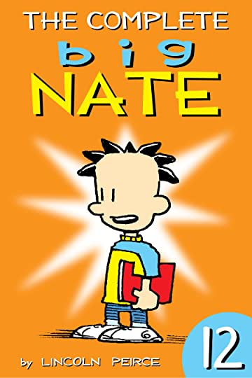 The Complete Big Nate Vol. 12