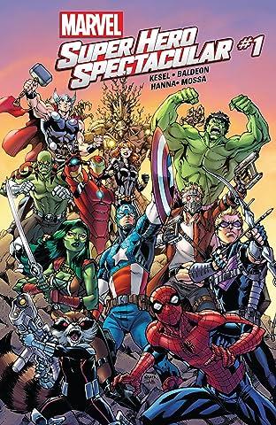 Marvel Super Hero Spectacular (2015) #1