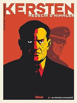 Kersten, médecin d'Himmler Vol. 2: Au nom de l'Humanité