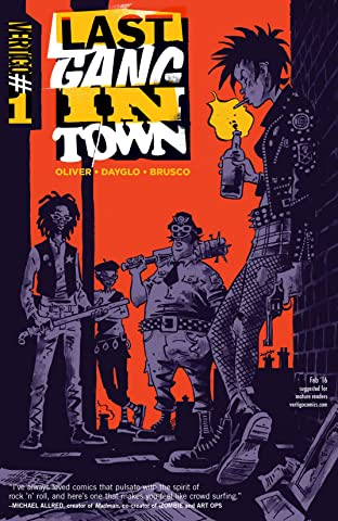 Last Gang in Town (2015-2016) No.1