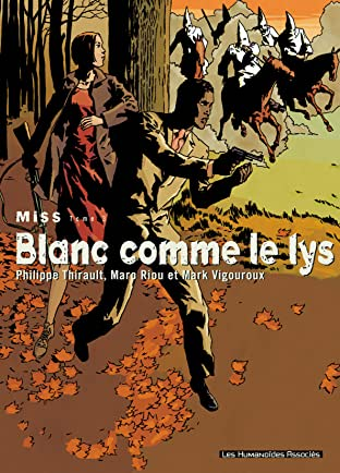Miss Tome 3: Blanc comme le lys