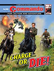 Commando #4849: Charge... Or Die!