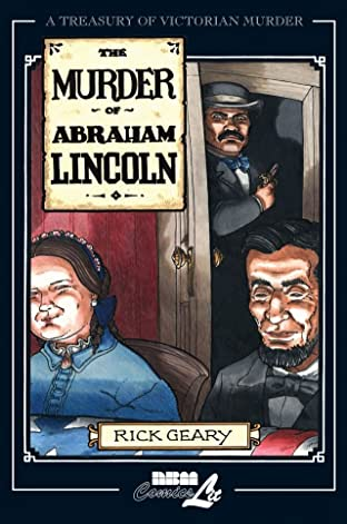 A Treasury of Victorian Murder Vol. 7: The Murder of Abraham Lincoln