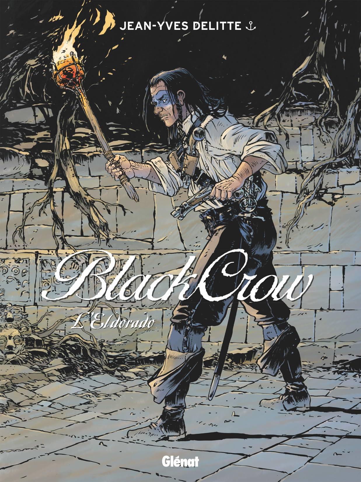 Black Crow Vol. 6: L'Eldorado