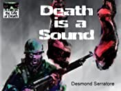 A Day in the Life of Death Vol. 1: Death is a Sound