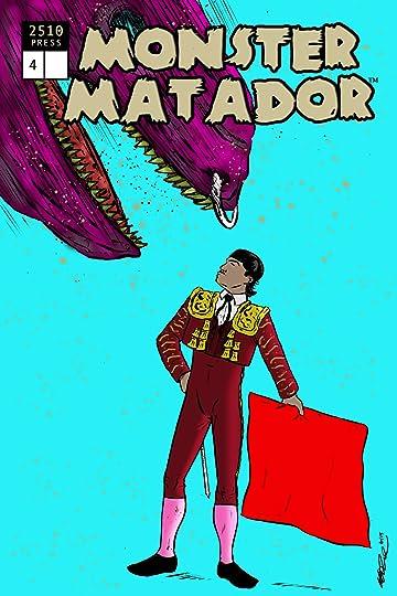 Monster Matador #4