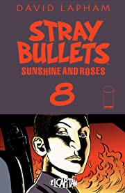 Stray Bullets: Sunshine & Roses #8