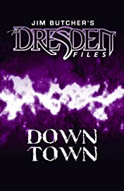 Jim Butcher's The Dresden Files: Down Town