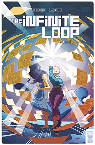 The Infinite Loop Vol. 2: La Lutte