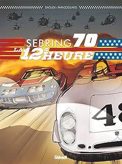 Sebring 70: La 12e Heure