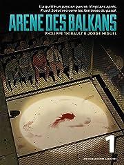 Arène des Balkans Vol. 1