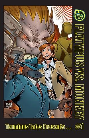 Terminus Tales Presents - Platypus Vs. Monkey #1