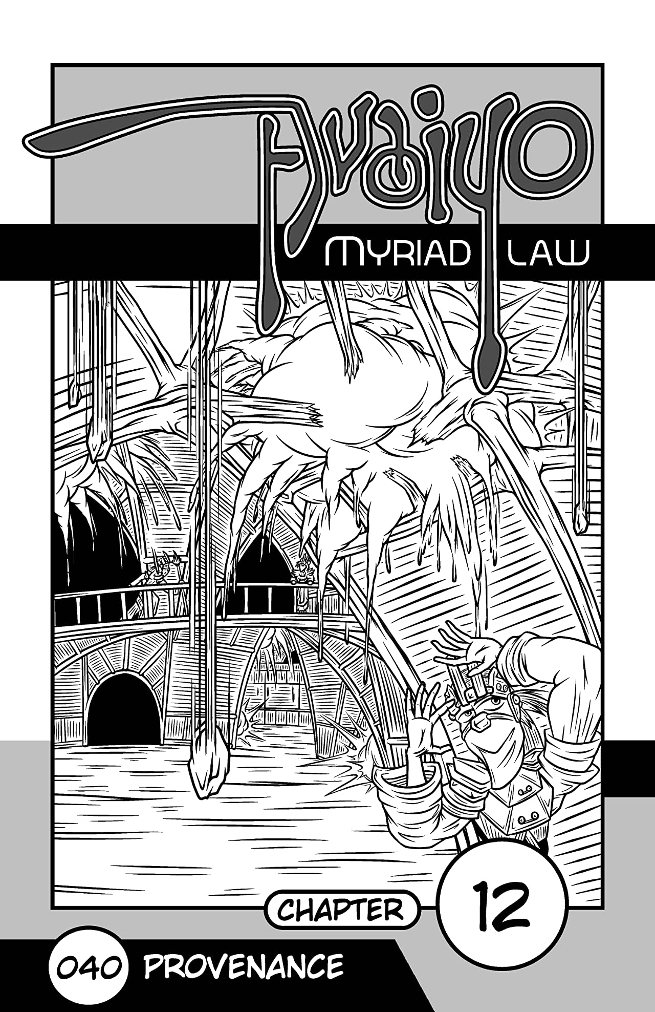 Avaiyo: Myriad Law #040