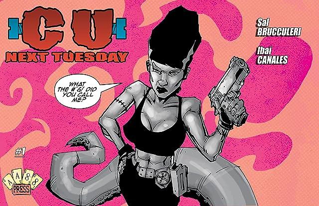 C U Next Tuesday #1