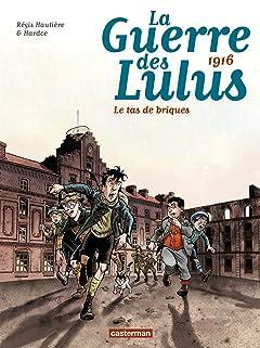 La Guerre des Lulus Vol. 3: 1916 - Le tas de briques