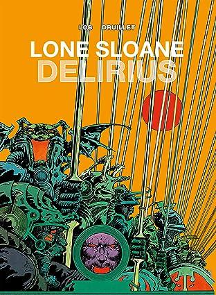 Lone Sloane Vol. 2: Delirius