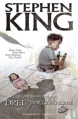 Stephen King's Der Dunkle Turm Vol. 12: Drei - Der Gefangene