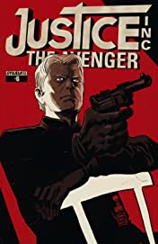 Justice, Inc.: The Avenger #6: Digital Exclusive Edition