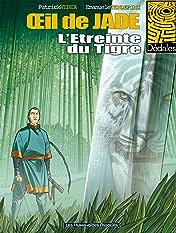 L'Oeil de Jade Tome 2: L'étreinte du Tigre