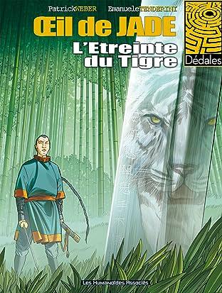 L'Oeil de Jade Vol. 2: L'étreinte du Tigre