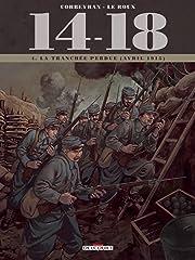 14-18 Vol. 4: La tranchée perdue  (avril 1915)