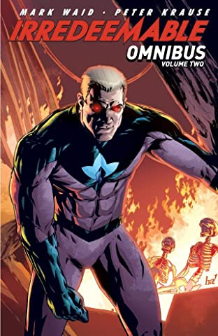 Irredeemable Digital Omnibus Tome 2